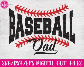 Baseball Dad, SVG, DXF, EPS, Cut File, Sports Dad, Spring, Summer, Family, Team, Laces, Mom, Ball, Vinyl, Silhouette, Cricut