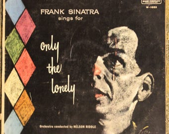 Frank Sinatra sings for only the lonely | Capitol Records High Fidelity Recordings W-1053