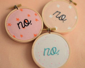 no, nope, I ain't sorry, take no shit, feminist embroidery, unwelcome sign, home decor, wall decor, living room decor, wall art, whatever