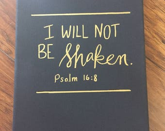 I Will Not Be Shaken Canvas Wall Hanging Sign Hand Painted Wall Art Home Decor Wall Decor