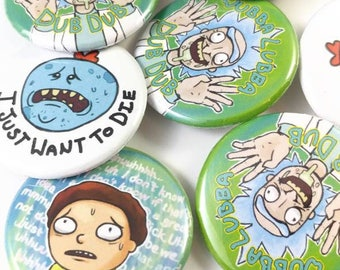 Rick and Morty Pinback Buttons, Mr. Meeseeks Button, Wubba Lubba Dub Dub Pin, Rick and Morty Stocking Stuffer or Gift