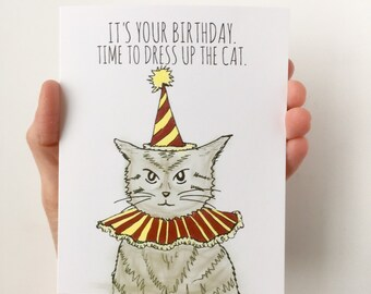 Funny Birthday Card - Time to dress up the cat, Cat Birthday Card, Cat Lady Card, Crazy Cat Lady Starter Kit