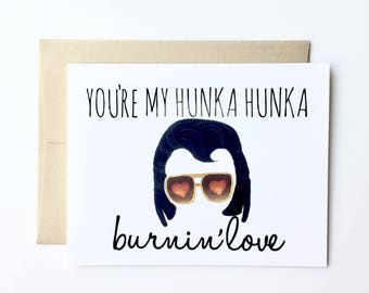 You're my hunka hunka burnin' love - Funny Anniversary Card - Funny Wedding Card - Wedding Day Card for Bride Groom - Vegas Wedding Card
