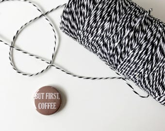 But First, Coffee Button. 1 inch pinback button. pinback buttons. small backpack pins.