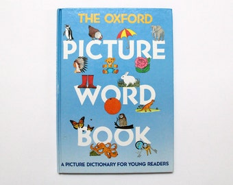 Vintage hardback book: The Oxford Picture Word Book, 1979-1985