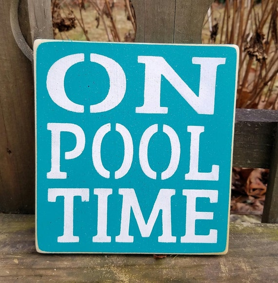 Swimming Pool Plaques Signs Wall Decor: On Pool Time Pool Signs Pool Decor Summer Dad Relax