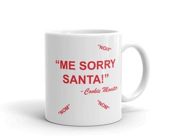 Me Sorry Santa-Cookie Monster Mug