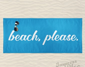 Personalized Beach Please Beach Towel. Summer Beach Gift.