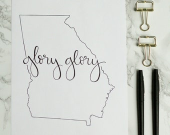 University of Georgia Glory Glory Hand-lettered Calligraphy Print - Georgia Bulldogs - Dawgs - Wall Art - Home Decor - College Game Day -UGA