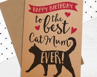Best 'Cat Mum / Mom' Birthday Card - Birthday Card from the Cat