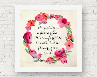 Van Gogh quotes, inspirational quote art, Vincent van Gogh word art print, square quote print, normality is a paved road, no flowers grow
