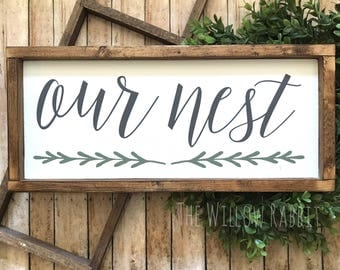 Our Nest | Welcome to our Nest | Farmhouse Decor | Rustic Decor | Housewarming Gift | Our Nest Sign