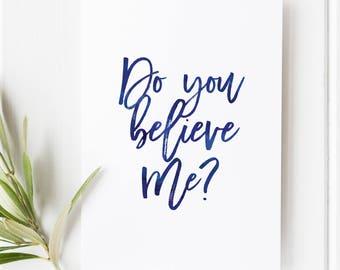 John 16:31 - Do you believe me? - Scripture art - Bible verse - Illustrated verse - Verse calligraphy - Verses for women - bible scripture