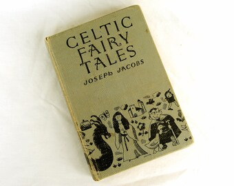 Antique Vintage Celtic Fairy Tales Book by Joseph Jacobs Hardback School Library Copy Kids Childrens Classic Books