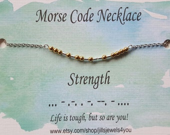 Strength Morse Code Necklace, Inspirational Necklace, Morse Code Jewelry, Survivor Jewelry, Awareness Jewelry, Hope Gift Sympathy Gift