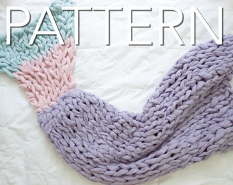 Mermaid Tail Pattern, Knit Pattern, Chunky Knit Mermaid Tail, Arm Knit Pattern, Simply Maggie Pattern, PDF Download, Beginner Level