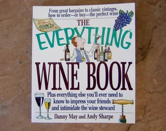 The  Everything Wine Book, Danny May and Andy Sharpe Wine Book, 1997 Wine Book