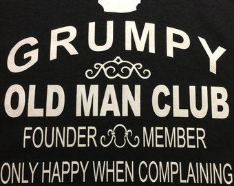 Custom T-Shirt: Grumpy Old Man Club.