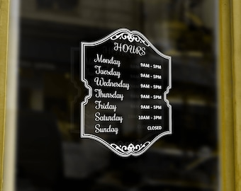 Store hours decal with contemporary design.  Hours of operation decal is personalized with your hours.  Custom business hours decal.