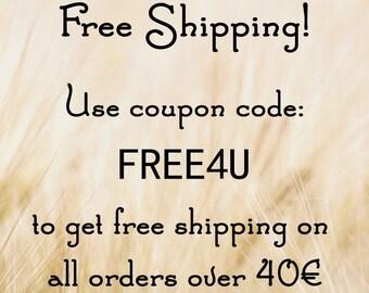 Free Shipping Coupon Code, FREE4U, Free Shipping over 40 Euro