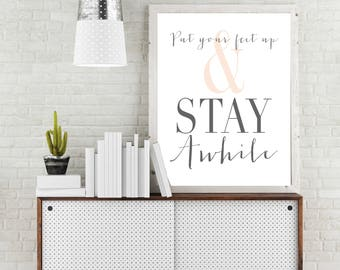 Put Your Feet Up And Stay Awhile, Gallery Wall Print, Custom Canvas Print, Home Decor, Custom Quotes on Canvas, Mothers Day Gift