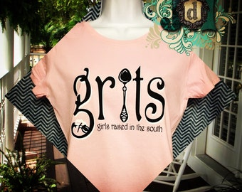 GRITS Shirt, Girls Raised in the South Shirt, SOuthern Tshirt, Southern Charm Shirt, Made in USA, Sizes SM - 6X