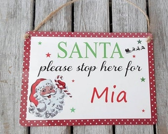 Santa stop here metal sign, christmas plaque