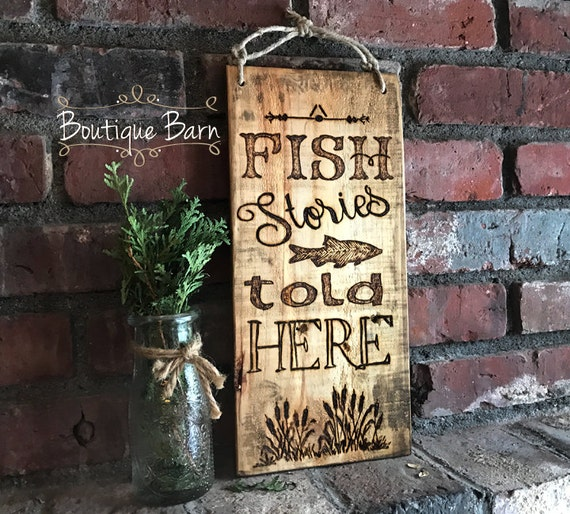 Rustic Lake House Decorating Ideas Rustic Lake House: Wood Sign/Fish Stories/Fishing/Lake House Decor/Rustic