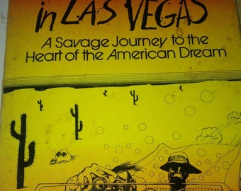 First Edition in US Paperback Hunter S Thompson Fear and Loathing in las Vegas.  Fair condition  can be used for art crafts