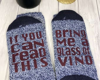 If You Can Read This Being Me A Glass of Vino, Wine Socks, Bring Me Wine Socks, Wine Lover Socks, I Love Wine Socks