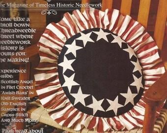 Threadneedle Street Trial Issue. The Magazine of Timeless Historic Needlework