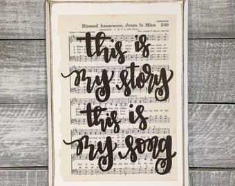 Blessed Assurance - This is my story, This is my song - Hymn Board - hand lettered wood sign