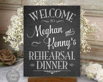 Rehearsal Dinner Printable Sign, Chalkboard Style, Welcome Sign, Personalized with Names (#REH1C)