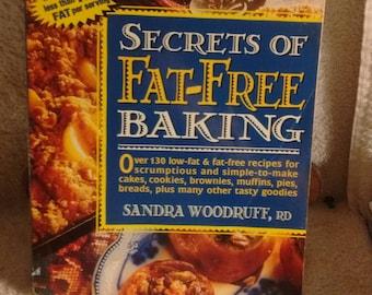 Secrets of Fat-Free Baking, by Sandra Woodruff, c 1995