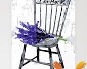 I'm Here Chair - Card
