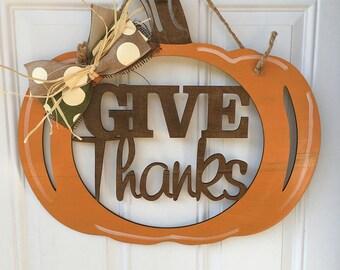Give thanks pumpkin, give thanks, pumpkin door hanger, fall door hanger, fall door decor, pumpkin, give thanks