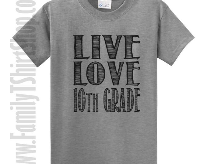 Live Love 10th Grade T-Shirt