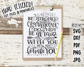 Bible Verse SVG, Be Strong And Courageous, Bible Verse Printable, Hand Lettered SVG Cutting File, Verse Download, Deuteronomy 31:6 SVG