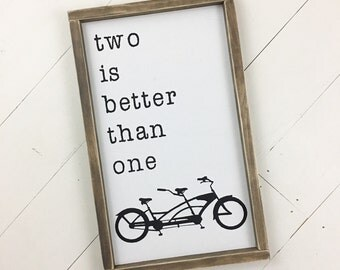 Two Is Better Than One Framed Wood Sign Tandem Bicycle