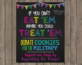 Bake Sale Sign, Cookie Booth Sign, If You Can't Eat 'Em Treat 'Em, Donate Cookies to Military Troops, Printable, Bake Sale, Cookie Booth