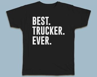 BEST Trucker EVER T-shirt