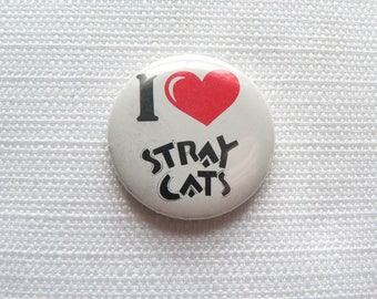 Vintage 1980s I Heart / Love Stray Cats Pin / Button / Badge - Date Stamped 1984