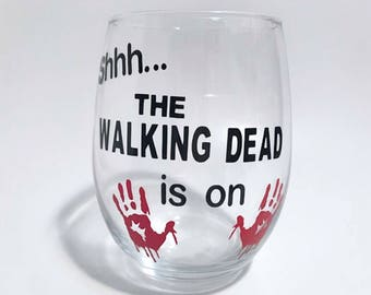 AMC's The Walking Dead stemless wine glass Shhh... The Walking Dead is on quote wineglass wine glasses for gifts Zombie apocalypse 21st bday