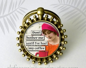 """Coffee Humor, Vintage photo collage,""""Don't bother me until I've had my coffee"""" Gift for coffee drinker, gift for friend, coffee theme"""