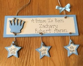 A Prince Is Born Baby Boy Plaque Handmade with Baby or Childs Birth Details.  Great Keepsake and Gift!