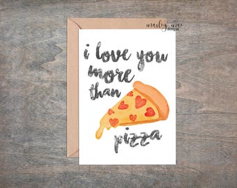i love you more than pizza greeting card love friend