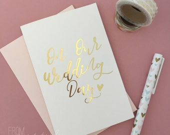 Gold Foil Wedding Greeting Card: On Our Wedding Day (Pk-1)