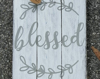 Blessed sign - Pallet Sign - Pallet Wall Art - Pallet Blessed Sign - Rustic Blessed Sign - Wood Sign - Inspirational Sign - Farmhouse Decor