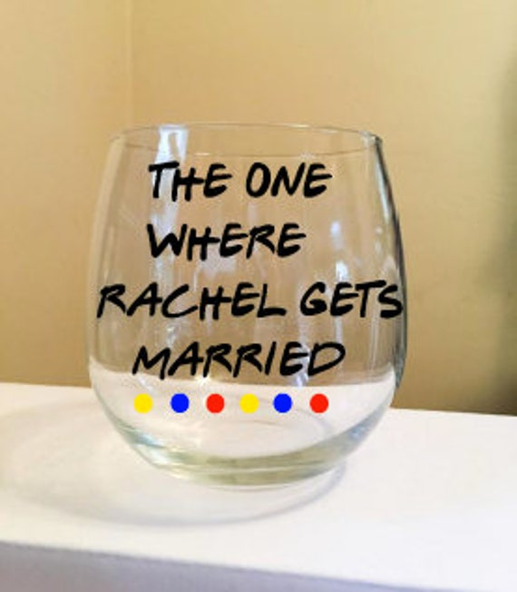 The One Where.... Gets Married Stemless Wine Glass {F.R.I.E.N.D.S.}