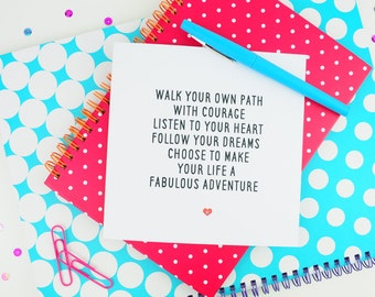Positive Quote Greetings Card   Listen To Your Heart Follow Your Dreams   Inspirational Motivational Card   Friendship   Courage   Adventure
